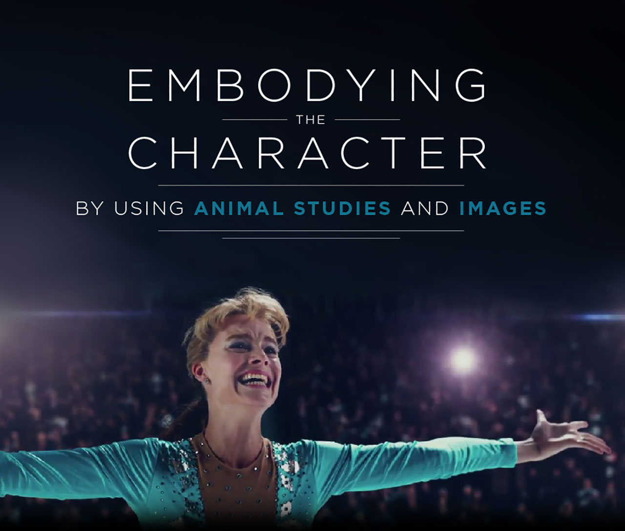 EMBODYING THE CHARACTER USING ANIMAL STUDIES + IMAGES  (4-day intensive)